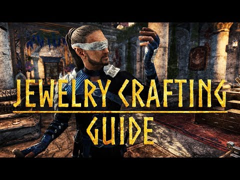 ESO Summerset - Jewelry Crafting Guide for the Elder Scrolls Online