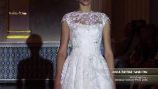 Показ   JULIA BRIDAL FASHION, Wedding Days Belarus Fashion Week 2016