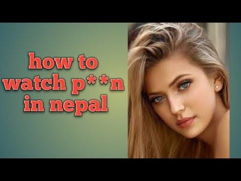 Download How to watch( छाडा ) P*rn movie in nepal