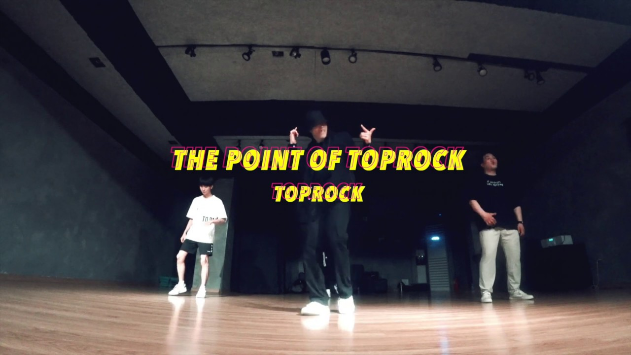 Bboy Code Toprock Class : The Point of Toprock
