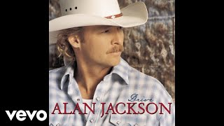 Alan Jackson - Where Were You (When the World Stopped Turning) (Official Audio)