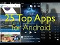 25 FREE Top Apps for Android at your Fingertips!