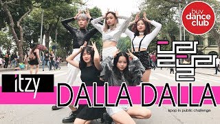 [KPOP IN PUBLIC CHALLENGE] ITZY (있지) - DALLA DALLA (달라달라) Dance Cover by BUV Dance Club from Vietnam