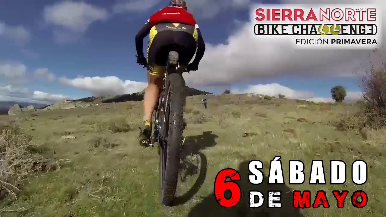 Sierra Norte Bike Challenge Primavera 2017 Youtube