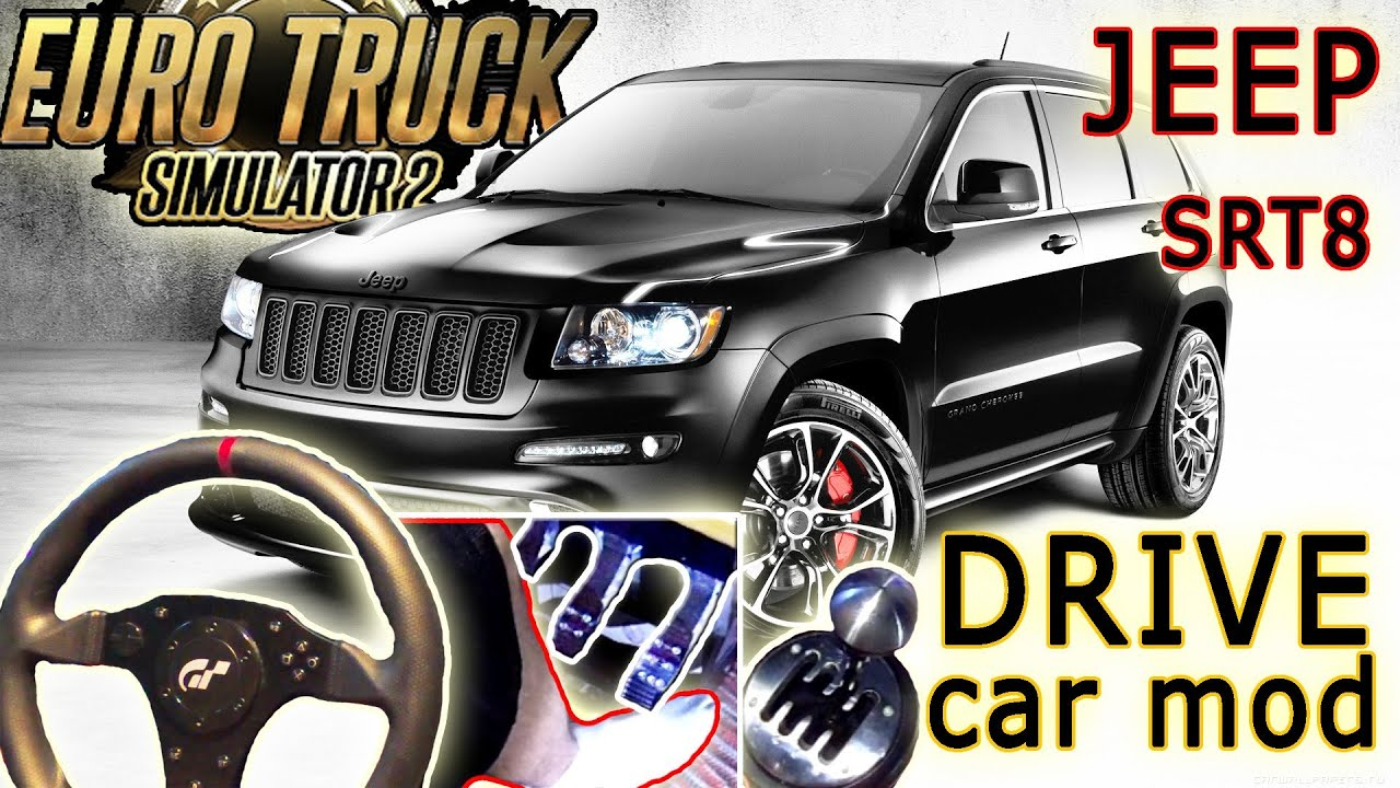 New Drivable Car Mod Euro Truck Simulator 2 Jeep Grand Cherokee