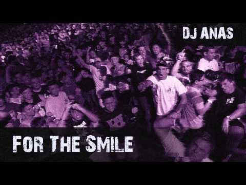 Dj Anas - For The Smile