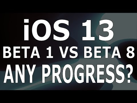 iOS 13 beta 8 vs iOS 13 Beta 1 (Video)