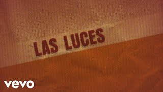 Pedro Capó - Las Luces (Official Lyric Video)