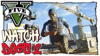 GTA 5 МОДЫ: Watch Dogs 2 - ВОТЧ ДОГС 2 В ГТА 5