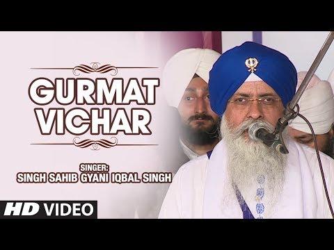 Gurmat Vichar (Shabad)   Jin Ke Chole Ratrhe Pyare   Singh Sahib Gyani Iqbal Singh
