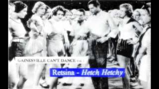 Retsina - Hetch Hetchy