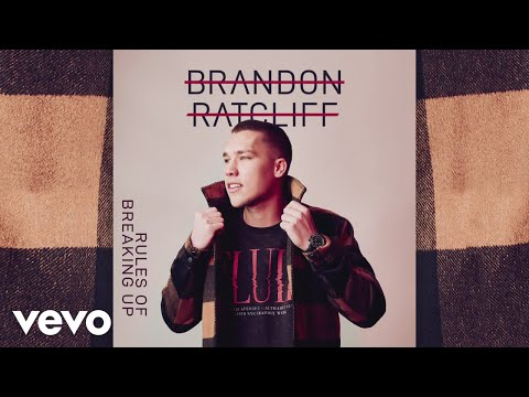 Brandon Ratcliff - Rules of Breaking Up (Audio)