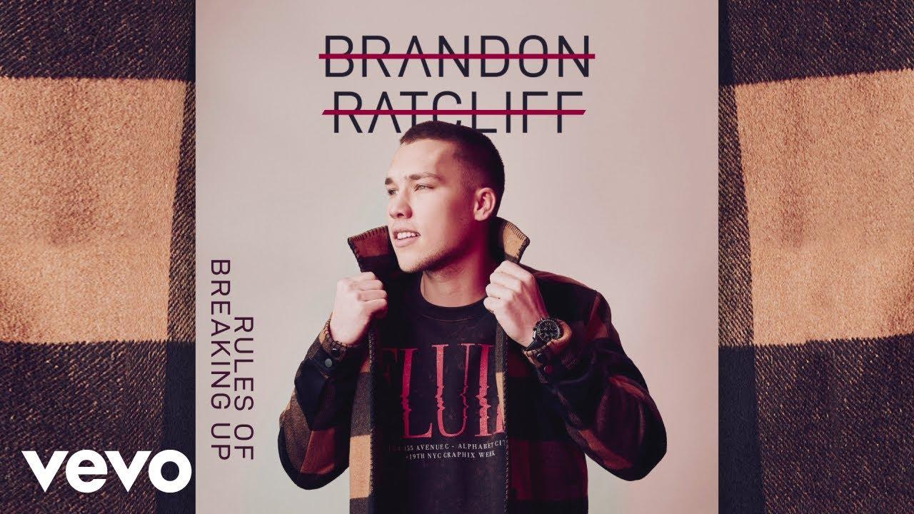 Brandon Ratcliff - Rules of Breaking Up (Audio) - YouTube  Brandon Ratclif...