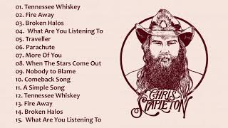 Chris Stapleton Best Songs Full Album -  Chris Stapleton Greatest Hits Collection 2020
