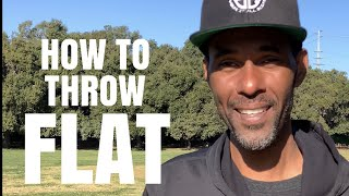 2 TIPS TO THROW FLAT IN DISC GOLF w/ PHILO BRATHWAITE
