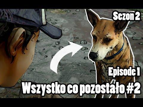 THE WALKING DEAD SEASON 2 - Episode 1 - WSZYSTKO, CO POZOSTAŁO! #2 GAMEPLAY PO POLSKU