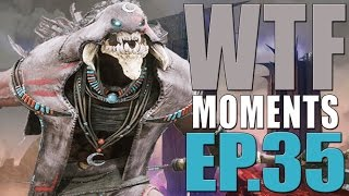 Paragon - WTF Moments - Ep.35