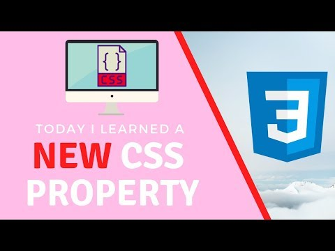 I Just Learned A New CSS Property