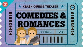 Comedies, Romances, and Shakespeare's Heroines: Crash Course Theater #16