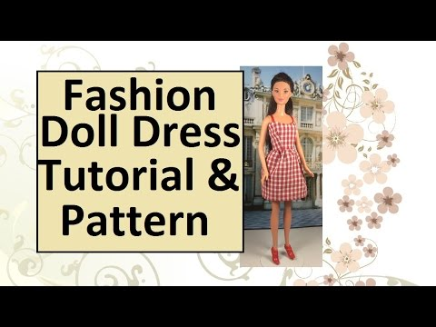 Free Fashion Doll Dress Pattern & Tutorial - YouTube