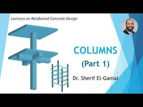 Design of Reinforced Concrete Columns (Part 1)
