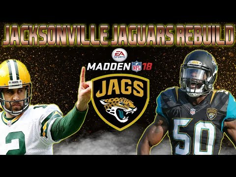 "Jacksonville Jaguars Rebuild - ""SHOCKING THE WORLD"" - Madden 18 Connected Franchise Rebuild"