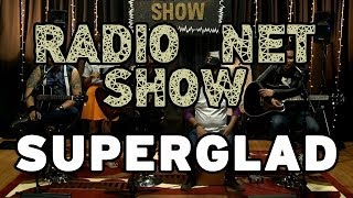 RADIO NET SHOW - Superglad