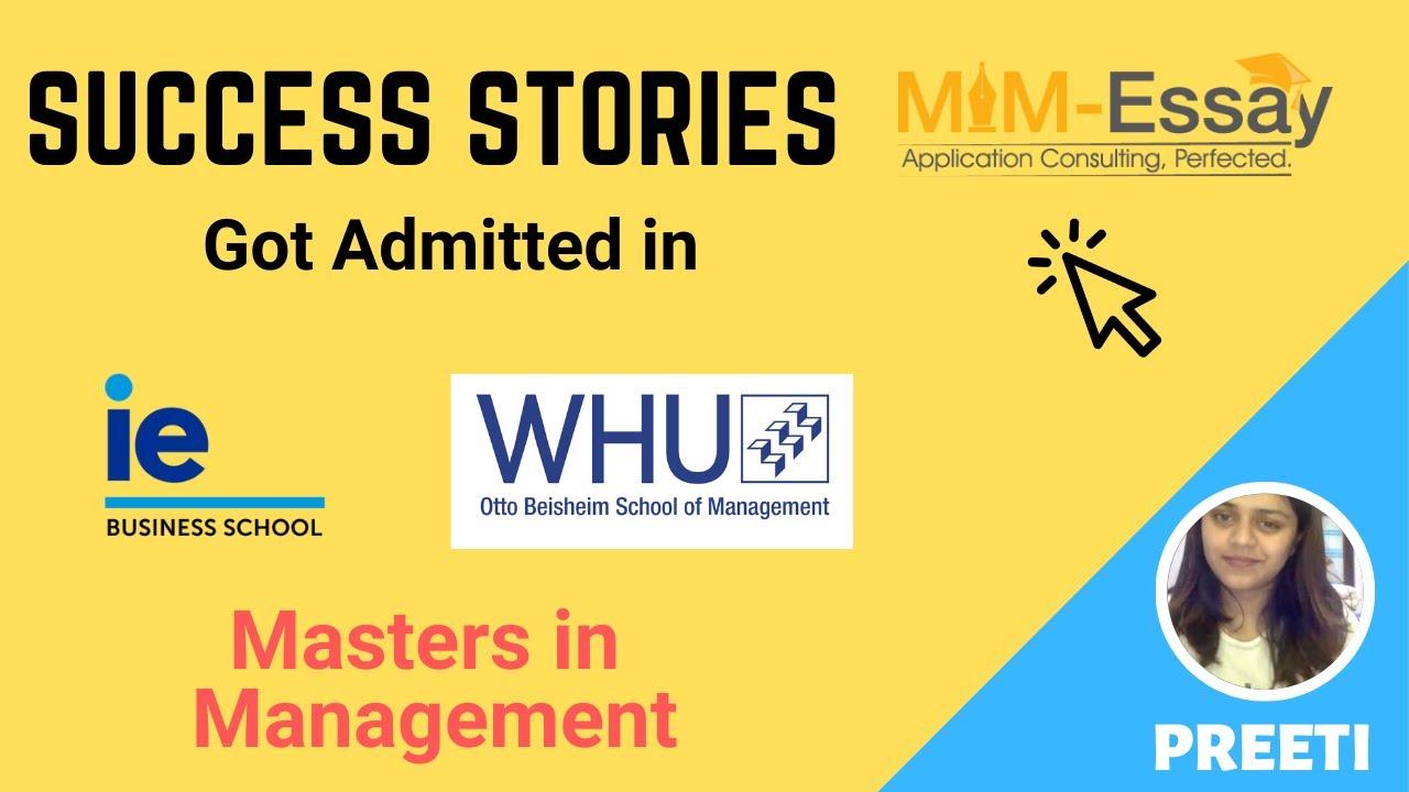 MiM-Essay Reviews | Preeti | IE & WHU | MIM | Success Stories
