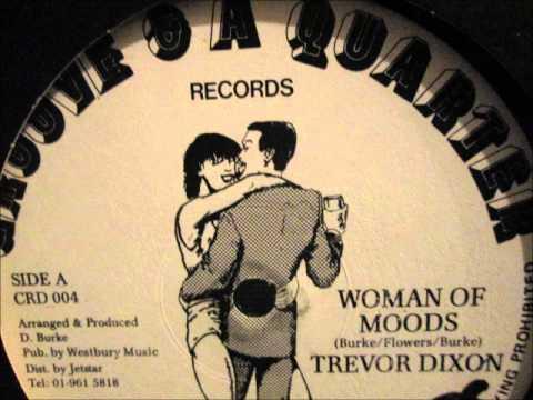 "Trevor Dixon  - Woman of moods.  (12"" Reggae/Lovers rock)"