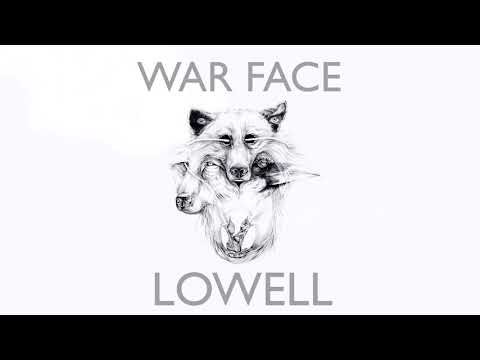 Lowell - War Face (Official Audio)