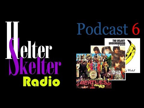 Helter Skelter Radio I SGT. PIPER´S LONELY GATES OF UNDERGROUND BAND AND NICO