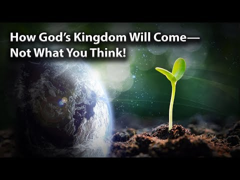 how-god's-kingdom-will-come—not-what-you-think!