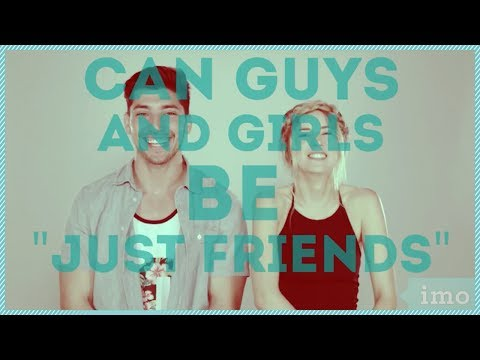 CAN GUYS AND GIRLS BE JUST FRIENDS WITH MEGHAN RIENKS AND JOSH LEYVA