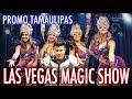 Las Vegas Magic Show Promocional Tamaulipas