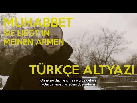 Muhabbet - Sie Liegt In Meinen Armen (Türkçe Altyazı)