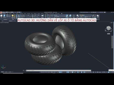 ❎ AUTOCAD 3D: HƯỚNG DẪN VẼ LỐP XE Ô TÔ BẰNG AUTOCAD