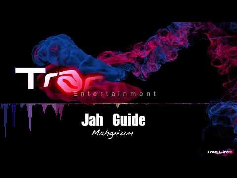 Mahgnium - Jah Guide (Jehovah God)