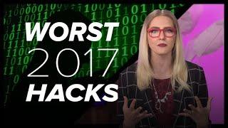 Worst hacks of 2017