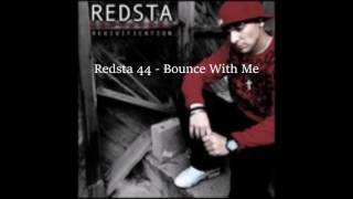 Download Redsta 44 - Bounce With Me Mp3