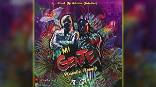 J Balvin & Willy William - Mi Gente (Mambo Remix) Prod. Adrian Gutierrez | septiembre 2017