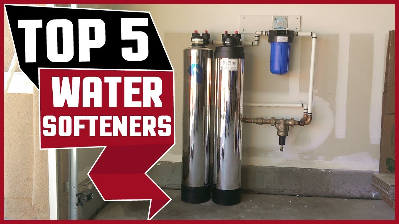Water Softeners Best Water Softener 2019 Buying Guide Youtube