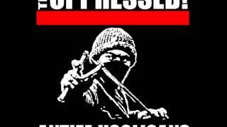 The Oppressed   Antifa Hooligans