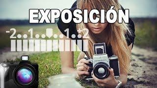 Iniciación a la fotografía (1/4): LA EXPOSICIÓN - Tutorial de Fotografía en Español