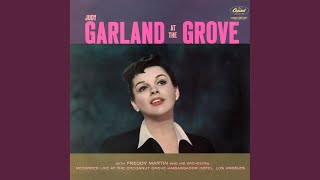 Garland Overture: The Trolley Song / Over The Rainbow / The Man That Got Away (Live/Medley)