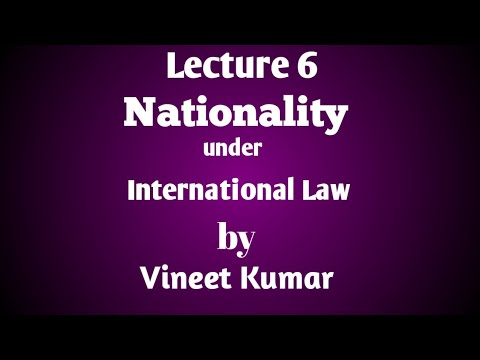 Nationality under International Law