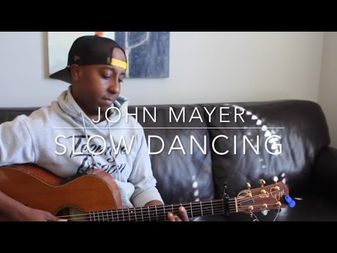 John Mayer  Slow Dancing In A Burning Room Michael Warren Cover