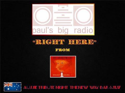 """Paul's Big Radio: """"Right Here"""" Aussie Tribute Night New Way Bar 3.11.17"""