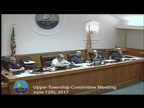 Upper Township Committee Meeting 6/12/17
