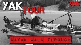 Fishing Kayak Gear Walk Through (2015)
