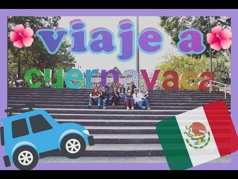 Cuernavaca- 2018 !